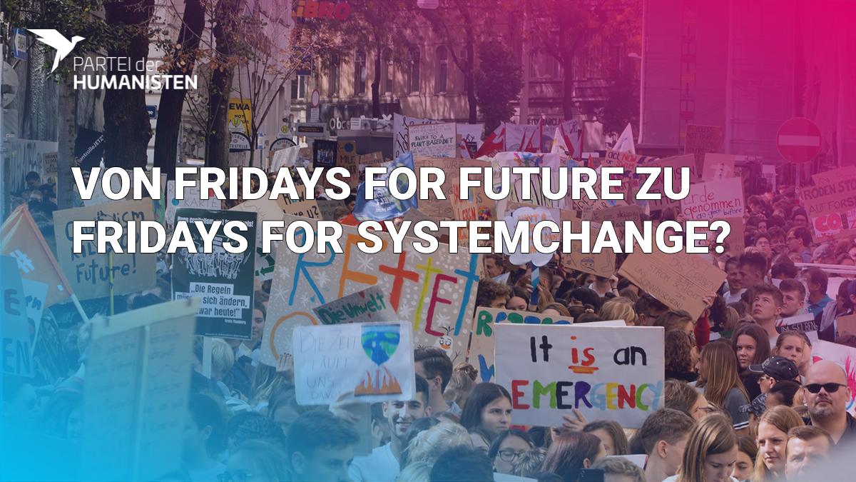 Von Fridays for Future zu Fridays for Systemchange?